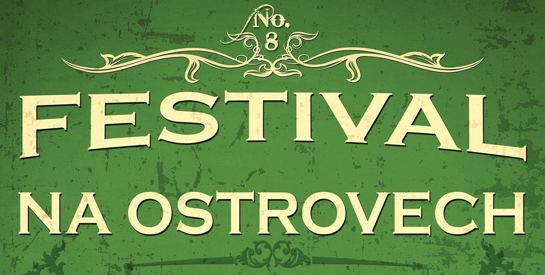Festival Na Ostrovech bude!
