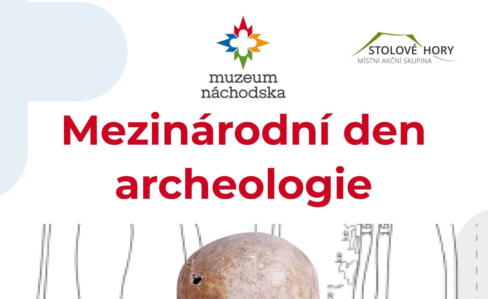 Mezinárodní den archeologie! Již tuto sobotu 16. 10. také vNáchodě!